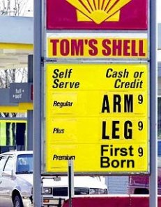 If you think gasoline is expensive now, wait until you see what it costs when it's free.